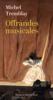 Michel Tremblay - Offrandes musicales artwork