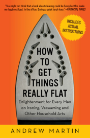 How to Get Things Really Flat