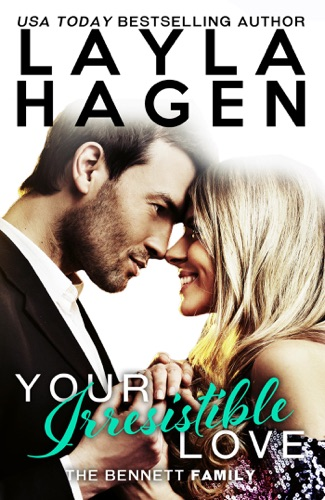 Your Irresistible Love - Layla Hagen - Layla Hagen