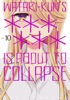 Watari-Kun's ****** Is About To Collapse Volume 10