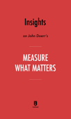Insights on John Doerr's Measure What Matters by Instaread