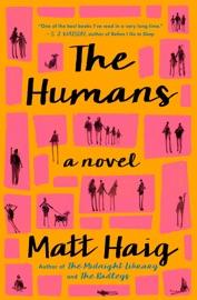 The Humans - Matt Haig by  Matt Haig PDF Download