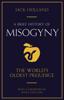 Jack Holland - A Brief History of Misogyny artwork