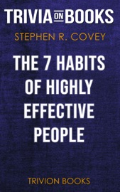 The 7 Habits Of Highly Effective People Powerful Lessons In Personal Change By Stephen R Covey Trivia On Books