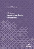 Interação fármaco-nutriente e fitoterapia Book Cover