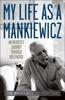 My Life As A Mankiewicz