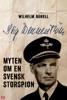 Stig Wennerström – Myten om en svensk storspion
