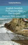 English Swedish Portuguese Bible - The Gospels - Matthew Mark Luke  John