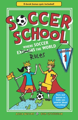 Soccer School Season 1: Where Soccer Explains the World