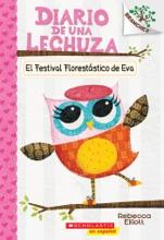 Diario de una Lechuza #1: El Festival Florestástico de Eva (Eva's Treetop Festival)