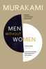 Men Without Women - Haruki Murakami, Philip Gabriel & Ted Goossen