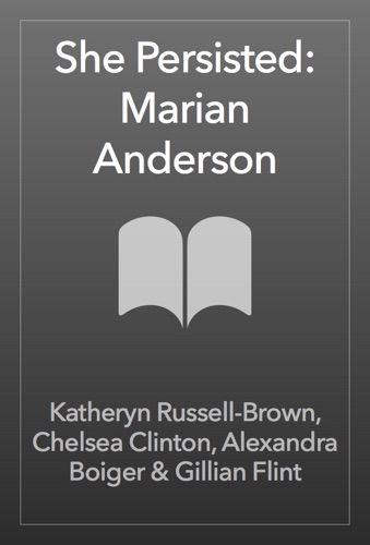 She Persisted: Marian Anderson