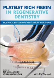 Platelet Rich Fibrin in Regenerative Dentistry