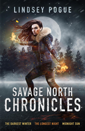 The Savage North Chronicles Vol 1: Books 1-3