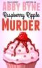 Raspberry Ripple Murder