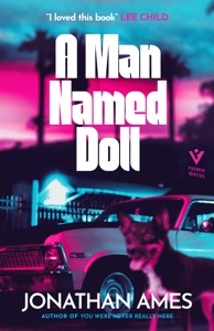 A Man Named Doll Door Jonathan Ames Boekomslag