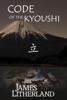 James Litherland - Code of the Kyoushi  artwork
