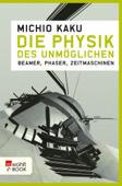 Die Physik des Unmöglichen
