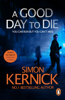 Simon Kernick - A Good Day to Die artwork