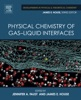 Physical Chemistry of Gas-Liquid Interfaces