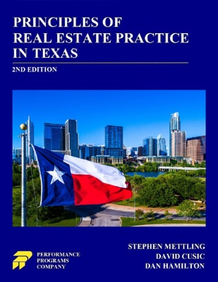 Principles of Real Estate Practice in Texas