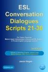 ESL Conversation Dialogues Scripts 21-30 Volume 3 Australian English Aussie Lingo Bonus Glossary 200 Aussie Expressions