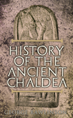 History of the Ancient Chaldea