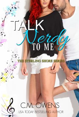 Talk Nerdy To Me - C.M. Owens book