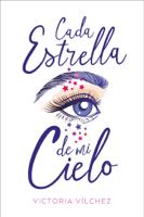 Download and Read Online Cada estrella de mi cielo