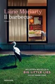Il barbecue - Liane Moriarty by  Liane Moriarty PDF Download