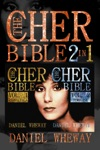 The Cher Bible 2 In 1 Vol 1 Essentials  Vol 2 Timeline