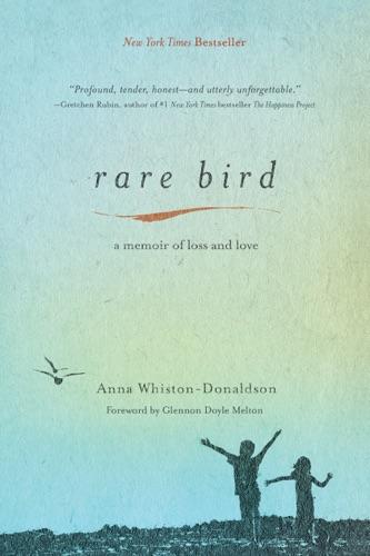 Anna Whiston-Donaldson - Rare Bird