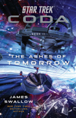 Download and Read Online Star Trek: Coda: Book 2: The Ashes of Tomorrow