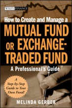 How to Create and Manage a Mutual Fund or Exchange-Traded Fund