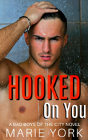 Download and Read Online Hooked on You