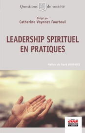 Download and Read Online Leadership spirituel en pratiques