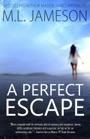 A Perfect Escape E-Book Download