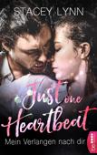 Download and Read Online Just One Heartbeat - Mein Verlangen nach dir