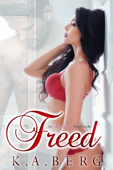 Freed: (The UnInhibited Series Book 3)