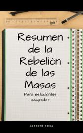 Resumen de La Rebelión de las Masas