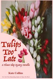 Tulips Too Late book