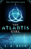 S.A. Beck - The Atlantis Girl  artwork
