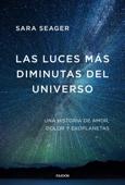 Download and Read Online Las luces más diminutas del universo