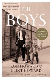 The Boys - Ron Howard & Clint Howard by  Ron Howard & Clint Howard PDF Download