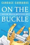 On The Buckle Dream Horse Mystery 1