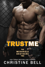 Trust Me - Christine Bell book summary