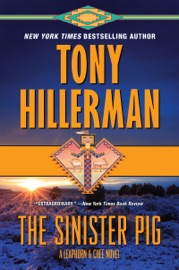 The Sinister Pig - Tony Hillerman by  Tony Hillerman PDF Download