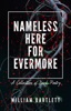 Nameless Here For Evermore