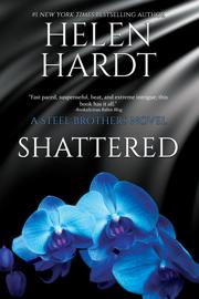 Shattered - Helen Hardt book summary