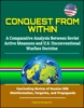 Conquest From Within: A Comparative Analysis Between Soviet Active Measures And U.S. Unconventional Warfare Doctrine - Fascinating Review Of Russian KGB Disinformation, Forgeries, And Propaganda